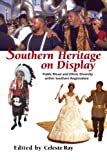 Image of Southern Heritage on Display: Public Ritual and Ethnic Diversity within Southern Regionalism (The Library of Alabama Classics)