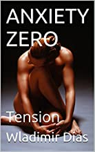 ANXIETY ZERO: Tension (English Edition)