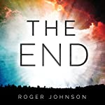 The End | Roger Johnson