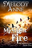 Midnight Fire: The Apocalypse - Book One (Rise of the Dark Angel 1) (English Edition)