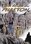 Les Ailes du Pha�ton, Integrale tome...