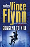 Consent to Kill (0743268741) by Flynn, Vince
