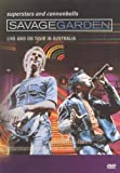 Savage Garden: Superstars And Cannonballs - Live And On Tour [DVD] [2002]