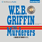 The Murderers: Badge of Honor, Book 6 | W.E.B. Griffin