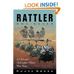 Rattler One-Seven: A Vietnam Helicopter Pilot�s War Story (North Texas Military Biography and Memoir Series)