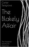 The Blakely Affair: The Inspector Fenchurch Mysteries (Mortal and Mars as Seagrove Book 1)