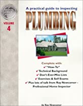 A Practical Guide to Inspecting Plumbing Vol.4