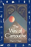 The Way of Cartouche: An Oracle of Ancient Egyptian Magic
