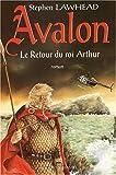 """Avalon : """"Le retour du roi Arthur"""""""