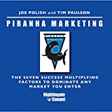 img - for Piranha Marketing System (The Seven Success Multiplying Factors To Dominate AnyMarket You Enter) book / textbook / text book