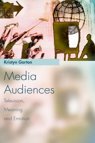 Media Audiences: Television, Meaning and Emotion (Media Topics)