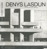 Denys Lasdun (0714839027) by Curtis, William J.R.