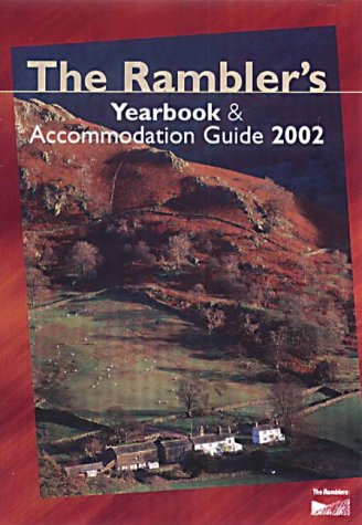Ramblers' Yearbook and Accommodation Guide (Ramblers Association)