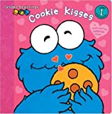 Cookie Kisses (Sesame Beginnings) (0375826947) by Tabby, Abigail