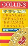 Dict. collins franc-espagnol/espagnol-franc par Collectif