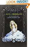 Alice in Zombieland (White Rabbit Chronicles)