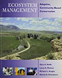 img - for By Gary Meffe Ecosystem Management: Adaptive, Community-Based Conservation (2nd) [Paperback] book / textbook / text book