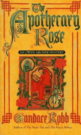 Apothecary Rose, CANDACE M. ROBB