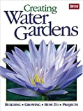 The Water Gardening Book: Building, Growing, How to Projects (Ortho Books)
