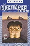 Liar, Liar (Nightmare Room) (0007104529) by R. L. Stine