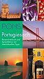 PONS Reisewörterbuch Portugiesisch: Reisewörterbuch und Sprachführer mit interkulturellen Tipps