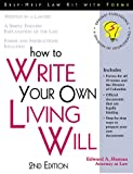 How to Write Your Own Living Will (Legal Survival Guides)