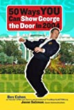 50 Ways You Can Show George the Door in 2004 (0813342821) by Cohen, Ben