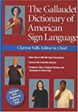 img - for The Gallaudet Dictionary of American Sign Language book / textbook / text book