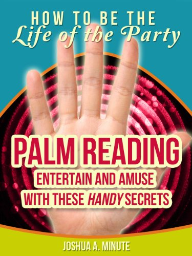 Palm Reading - Entertain and Amuse with These