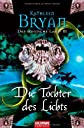 Das magische Land 03. Die Tochter des Lichts