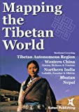Mapping the Tibetan World by Yukiyasu Osada