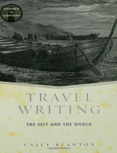 Travel Writing (Genres in Context)