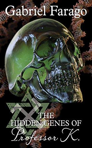 The Hidden Genes Of Professor K by Gabriel Farago ebook deal