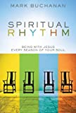 Image of Spiritual Rhythm: Being with Jesus Every Season of Your Soul