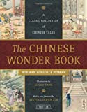 img - for The Chinese Wonder Book: A Classic Collection of Chinese Tales book / textbook / text book