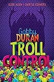 Gabby Duran, Book 2 Gabby Duran: Troll Control