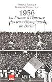 1936 : La France � l'�preuve des Jeux Olympiques de Berlin