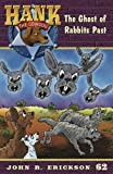 img - for The Ghost of Rabbits Past (Hank the Cowdog) book / textbook / text book
