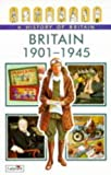 img - for Britain, 1901-45 (Ladybird History of Britain) book / textbook / text book