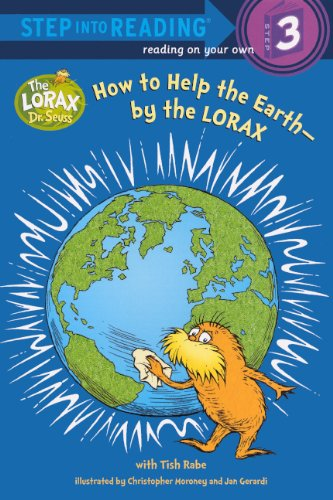 How To Help The Earth-By The Lorax (Turtleback School & Library Binding Edition) (Step Into Reading Step 3)