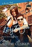 Lucky For You (A Marsden Novel)