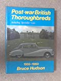 Post-war British Thoroughbreds: Including Specialist Cars (1955-1960) (0854292683) by Hudson, Bruce