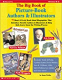 The Big Book of Picture-Book Authors & Illustrators: Grades K-3 (0439201543) by Preller, James