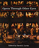 img - for Opera Through Other Eyes book / textbook / text book