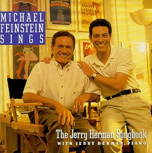 Michael Feinstein Sings the Jerry Herman Songbook