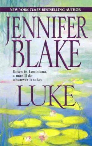 Luke (Blake, Jennifer, Louisiana Gentlemen Series.), JENNIFER BLAKE