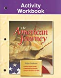 The American Journey Activity Workbook (0028218124) by Not Available
