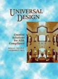 Universal Design: Creative Solutions for Ada Compliance