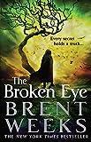 img - for The Broken Eye (Lightbringer) book / textbook / text book