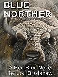 Blue Norther (Ben Blue Book 4)